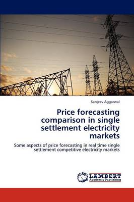 Price Forecasting Comparison in Single Settlement Electricity Markets
