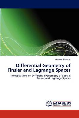 Differential Geometry of Finsler and Lagrange Spaces