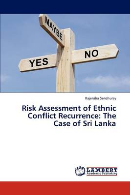 Risk Assessment of Ethnic Conflict Recurrence: The Case of Sri Lanka