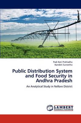 Public Distribution System and Food Security in Andhra Pradesh