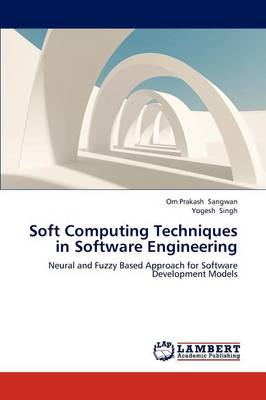 Soft Computing Techniques in Software Engineering