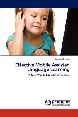 Effective Mobile Assisted Language Learning