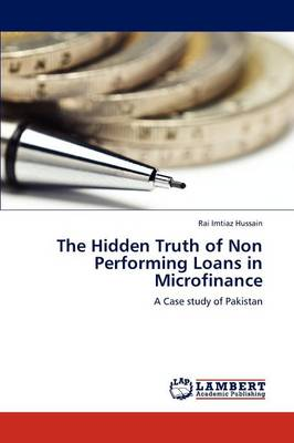 The Hidden Truth of Non Performing Loans in Microfinance