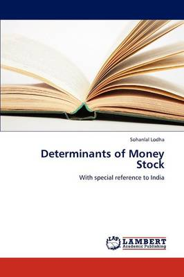 Determinants of Money Stock