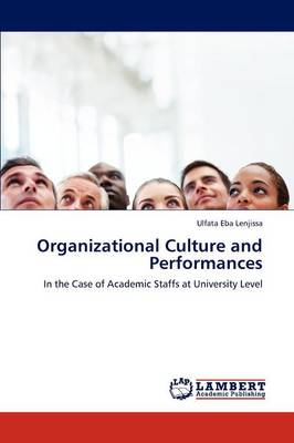 Organizational Culture and Performances