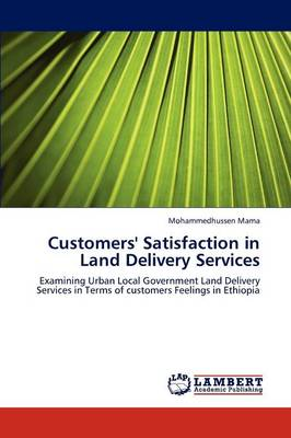 Customers' Satisfaction in Land Delivery Services