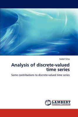 Analysis of Discrete-Valued Time Series