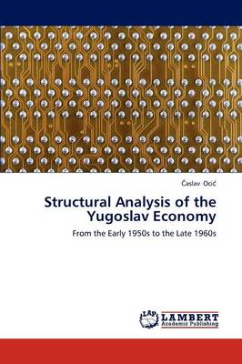 Structural Analysis of the Yugoslav Economy