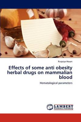 Effects of Some Anti Obesity Herbal Drugs on Mammalian Blood