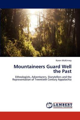 Mountaineers Guard Well the Past
