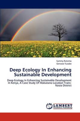 Deep Ecology in Enhancing Sustainable Development