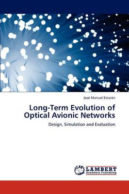 Long-Term Evolution of Optical Avionic Networks