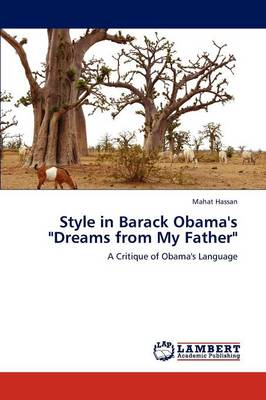 Style in Barack Obama's Dreams from My Father