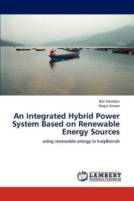 An Integrated Hybrid Power System Based on Renewable Energy Sources
