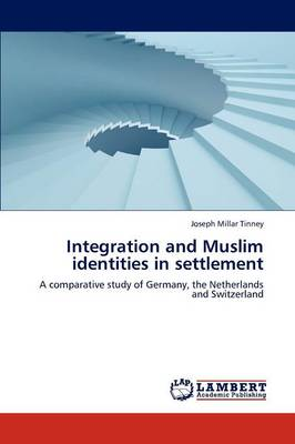 Integration and Muslim Identities in Settlement