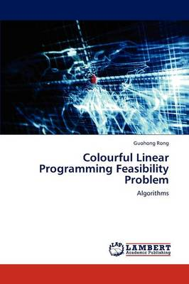 Colourful Linear Programming Feasibility Problem