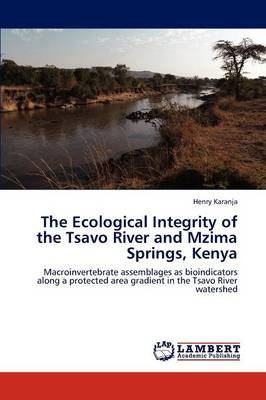The Ecological Integrity of the Tsavo River and Mzima Springs, Kenya
