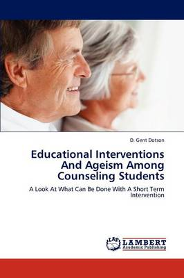 Educational Interventions and Ageism Among Counseling Students