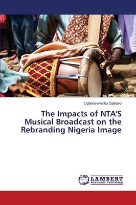 The Impacts of Nta's Musical Broadcast on the Rebranding Nigeria Image