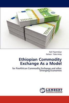 Ethiopian Commodity Exchange as a Model