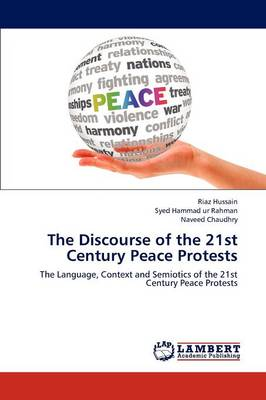 The Discourse of the 21st Century Peace Protests