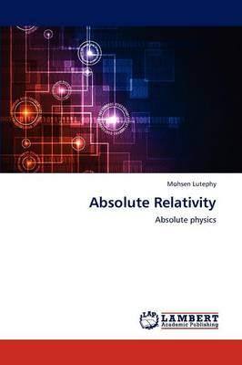 Absolute Relativity