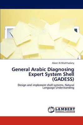General Arabic Diagnosing Expert System Shell (Gadess)