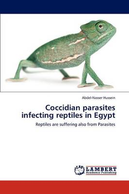 Coccidian Parasites Infecting Reptiles in Egypt