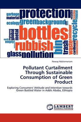 Pollutant Curtailment Through Sustainable Consumption of Green Product