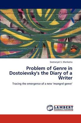 Problem of Genre in Dostoievsky's the Diary of a Writer