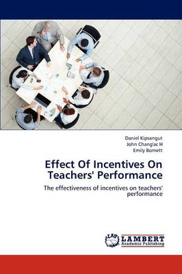 Effect of Incentives on Teachers' Performance