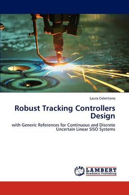 Robust Tracking Controllers Design