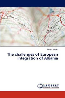 The Challenges of European Integration of Albania