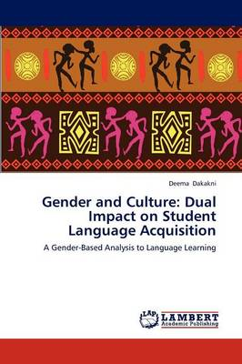 Gender and Culture: Dual Impact on Student Language Acquisition