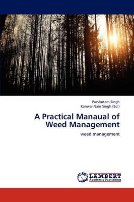 A Practical Manaual of Weed Management