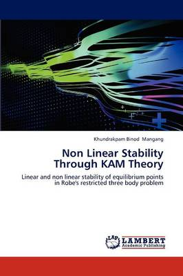 Non Linear Stability Through Kam Theory