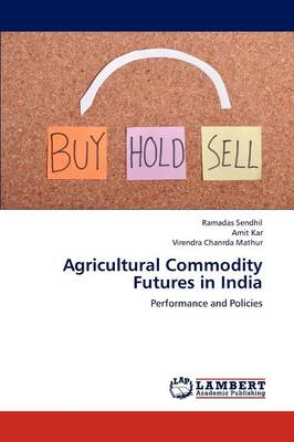 Agricultural Commodity Futures in India