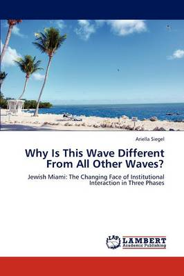 Why Is This Wave Different from All Other Waves?