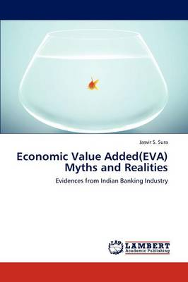 Economic Value Added(eva) Myths and Realities