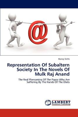 Representation of Subaltern Society in the Novels of Mulk Raj Anand