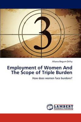 Employment of Women and the Scope of Triple Burden