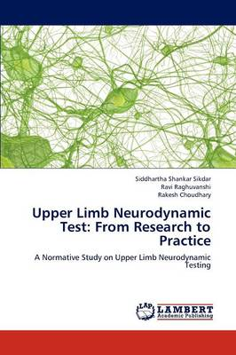Upper Limb Neurodynamic Test: From Research to Practice