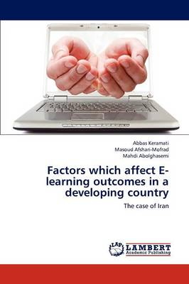 Factors Which Affect E-Learning Outcomes in a Developing Country