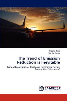 The Trend of Emission Reduction Is Inevitable