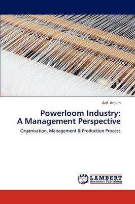 Powerloom Industry: A Management Perspective