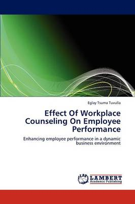 Effect of Workplace Counseling on Employee Performance