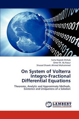 On System of Volterra Integro-Fractional Differential Equations