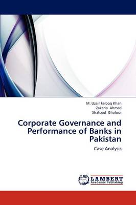 Corporate Governance and Performance of Banks in Pakistan