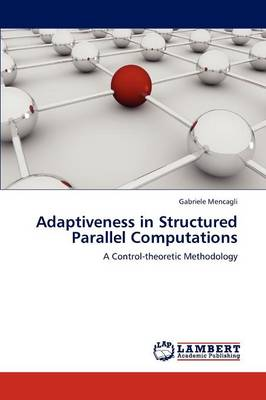 Adaptiveness in Structured Parallel Computations