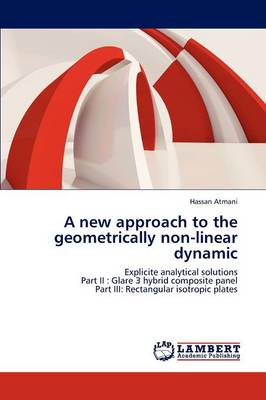 A New Approach to the Geometrically Non-Linear Dynamic